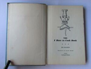 I Hate to Cook Book by Bracken, Peg Hardback Book 1962 reprint