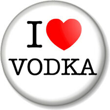 """I Love / Heart VODKA 1"""" 25mm Pin Button Badge favourite drink booze alcohol beer"""