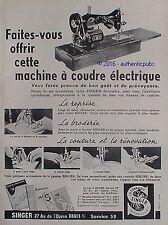 PUBLICITE SINGER MACHINES A COUDRE ELECTRIQUE COUTURE DE 1952 FRENCH AD PUB