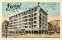 BALTIMORE HOTEL Los Angeles CA - $1/night, $1.50 with bath Antique Postcard