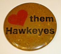 "Vintage 1970's ""Love Them Hawkeyes"" College Sports Pinback Button Iowa City Iowa"