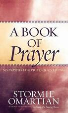 A Book of Prayer 365 Prayers for Victorious Living Stormie Omartian FREE SHIP