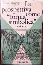 """Erwin Panofsky, La prospettiva come """"forma simbolica"""" e altri scritti, Ed. Fe..."""