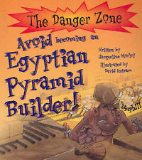 Teacher Resource Children's Book AVOID BECOMING AN EGYPTIAN PYRAMID BUILDER BNSC