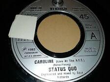 """STATUS QUO * CAROLINE * 7"""" SINGLE VERY GOOD 1982 VERTIGO"""