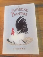 The Japanese Bantam by Terry Wible