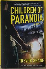 Children of Paranoia by Trevor Shane (2012, Paperback) NEW