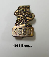 1968 Indy Indianapolis IMS 500 Speedway Bronze Pit Badge / Pin
