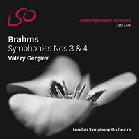 London Symphony Orchestra - Brahms: Symphonies 3 and 4 (LSO/Gergiev) [CD]