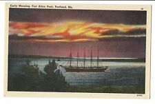 Vintage Postcard Portland Maine ME Fort Allen Park Early Morning Boat Ship Linen