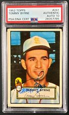1952 Topps baseball card #241 Tommy Byrne PSA/DNA Autograph Grade Gem Mint 10