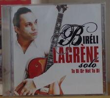 BIRELI LAGRENE SOLO TO BI OR NOT TO BI COMPACT DISC 2006
