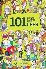 101 buenas razones para leer (Spanish Edition)
