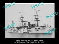 OLD POSTCARD SIZE PHOTO OF US NAVY WARSHIP THE USN NEWARK c1893 NEW YORK
