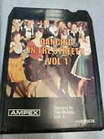 Dancing in the Streets Vol 1 AMP 80034 Ampex  8 Track Tape