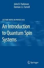 Lecture Notes in Physics Ser.: An Introduction to Quantum Spin Systems 816 by...