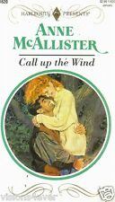 Call up the Wind  Harlequin Presents #1620  1993 by Anne McAllister 0373116209