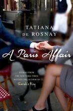 NEW - A Paris Affair by de Rosnay, Tatiana