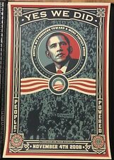 Shepard Fairey OBEY GIANT Yes We Did BARACK OBAMA Unsigned Offset Print Poster