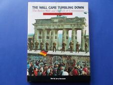 THE WALL CAME TUMBLING DOWN - THE BERLIN WALL & THE FALL OF COMMUNISM -BORNSTEIN