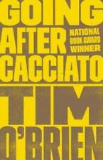 Going after Cacciato by Tim O'Brien (1999, Trade Paperback)