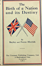 1932 THE BIRTH OF A NATION & ITS DESTINY BAYLEY & FURZE - MORRISH BOOK