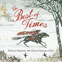 The Best of Times, Morpurgo, Michael, New condition, Book