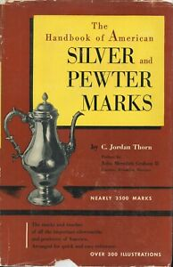 American Antique Silver Pewter 3500 Marks - Makers Dates Hallmarks / Scarce Book
