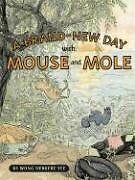 A Brand-New Day with Mouse and Mole (A Mouse and M