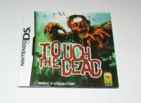 Touch The Dead (Instruction Manual Only) Nintendo DS