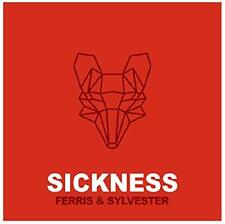 Ferris and Sylvester - Sickness / Burning River