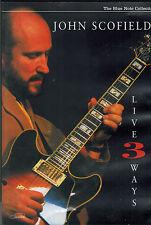 DVD  -  John Scofield – Live 3 Ways,Sehr gut,Blue Note – 7243 5 44299 9 6