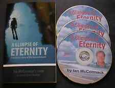 A Glimpse of Eternity - The True Story of Ian McCormack - Book and 3 DVDS