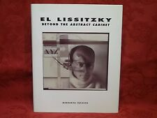El Lissitzky Beyond the Abstract Cabinet by Margarita Tupitsyn H/B 1st Edn / Ptg