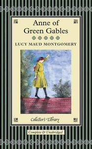 Anne of Green Gables [Collector's Library]
