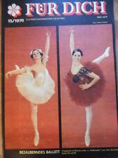 FÜR DICH 15- 1976 * Bezauberndes Ballett Monika Lubitz Sport auf Rezept Mode DDR