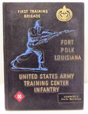 1960s US Army First Training Brigade Fort Polk Louisiana CO C 4th Battalion Book