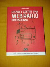 Creare e gestire una web radio professionale - Fabrizio Mondo -