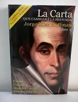 Libro en Fisico La Carta que cambiara la historia tomo 2 por Jorge Mier Hoffman