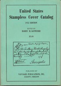 LITERATUR USA United States Stampless Cover Catalog. VORPHILATELIE HANDBUCH 1952