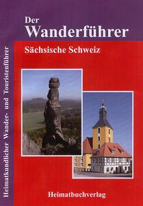 Wanderführer Sächsische Schweiz Elbsandsteingebirge