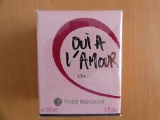 """* Yves ROCHER * Eau de Parfum """"Oui A L'AMOUR"""" Vapo spray 30 ml * NEUF sous cello"""
