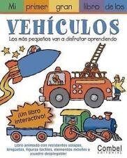 Mi primer gran libro de los vehiculos (Mi primer gran libro de . . .-ExLibrary