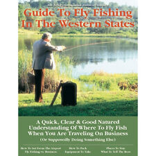 Business Travelers Guide to Fly Fishing Western States By Bob Zeller