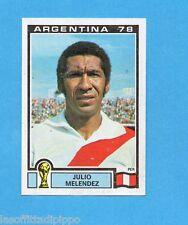 ARGENTINA'78 - PANINI - Figurina n.300- MELENDEZ - PERU' -Recuperata