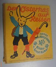 Der Osterhas auf Reisen -ein lustiges Hasenbuch Adolf Holst ,Bilder Ernst Kutzer
