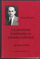 M. Wecht:  Jochen Klepper Ein christlicher Schriftsteller im jüdischen Schicksal