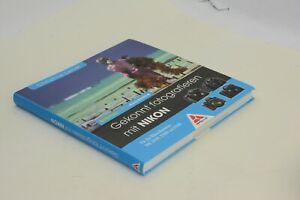Handbuch Buch Gekonnt fotografieren mit Nikon, digital foto - akamdemie