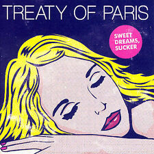 NEW - Sweet Dreams Sucker by Treaty of Paris