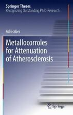 Metallocorroles for Attenuation of Atherosclerosis by Adi Haber (2014,...